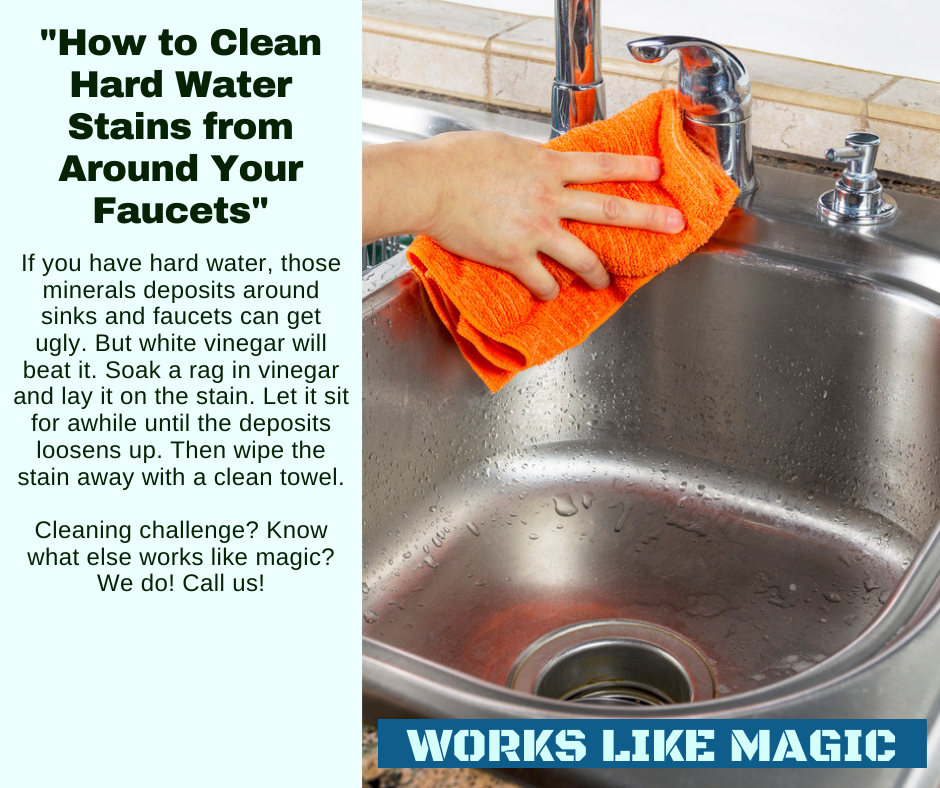 St. Helen CA - How to Clean Hard Water Stains Around Your Faucets